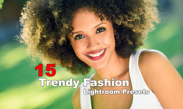 دانلود پریست لایت روم مد و فشن Trendy Fashion Lightroom Presets