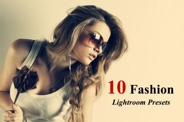 دانلود 10 پریست لایت روم فشن و مد Fashion Lightroom Presets