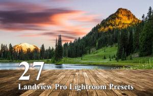 دانلود 27 پریست لایتروم طبیعت Landview Pro Lightroom Presets