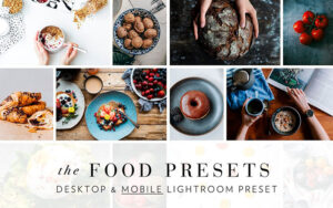 دانلود 30 پریست لایت روم تم مواد غذایی Food Photography Lightroom Preset