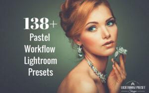 138 پریست آماده لایتروم تم رنگ پاستلی Pastel Lightroom Presets Bundle