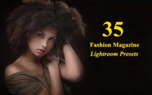 35 پریست لایت روم عکاسی فشن Fashion Magazine Lightroom Presets