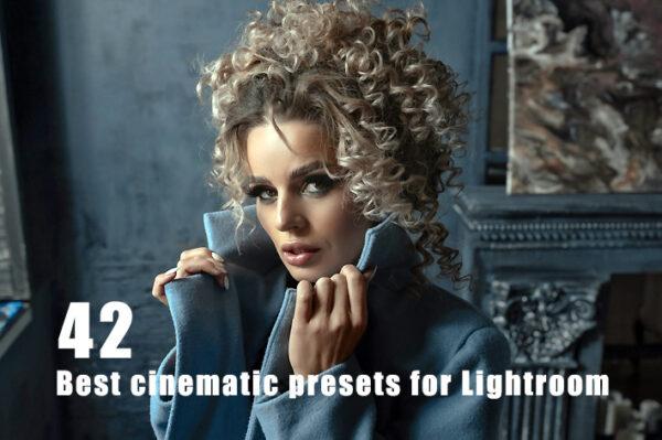 42 پریست لایت روم و کمرا راو سینمایی Best cinematic presets for Lightroom