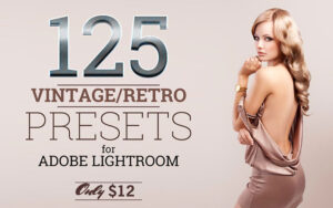 125پریست لایت روم تم مد قدیمی Lightroom Vintage And Retro Presets