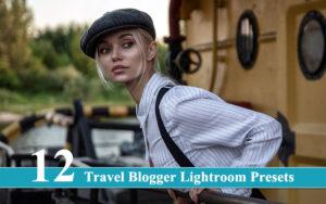 12 پریست لایتروم مسافرتی بلاگر و اینستاگرام Travel Blogger Lightroom Presets