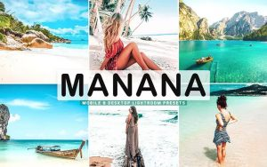 پریست لایت روم تابستانی و پریست کمرا راو و اکشن فتوشاپ Manana Pro Lightroom Presets