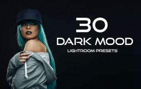 30 پریست لایت روم حرفه ای تم رنگی تیره Dark Mood Lightroom Presets