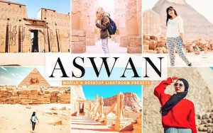 ۴۰ پریست لایت روم و پریست کمرا راو و اکشن فتوشاپ شهر آسوان مصر Aswan Lightroom Presets