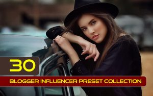 30 پریست لایت روم و پریست کمراراو تم بلاگر اینفلوئنسر Blogger Influencer Preset Collection