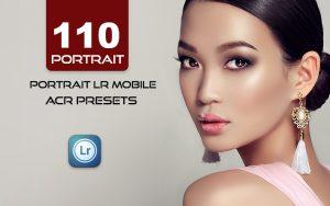 110 پریست لایت روم حرفه ای و پریست کمراراو پرتره Portrait LR Mobile and ACR Presets