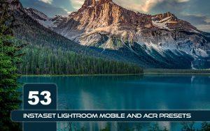 53 پریست لایت روم طبیعت و پریست کمراراو Instaset LR Mobile and ACR Presets