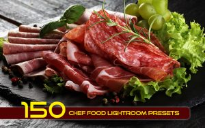 150 پریست لایت روم مواد غذایی و پریست کمراراو فتوشاپ Chef Food Lightroom Presets