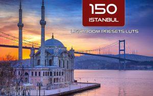 150 پریست لایت روم و لات رنگی تم استانبول Istanbul Lightroom Presets LUTs