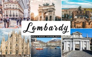 34 پریست لایت روم و Camera Raw و اکشن کمرا راو فتوشاپ تم لمباردی Lombardy Lightroom Presets