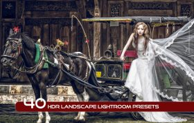 40 پریست لایت روم حرفه ای افکت اچ دی آر HDR Landscape Lightroom Presets