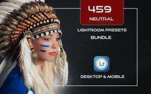 459 پریست لایت روم و پریست کمرا راو فتوشاپ Neutral Presets Lightroom Bundle