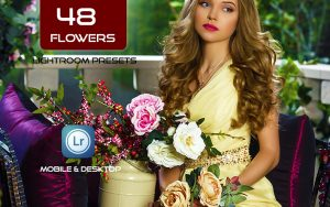 48 پریست لایت روم حرفه ای گل و گیاه flowers lightroom presets