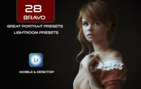 28 پریست لایت روم پرتره 2021 حرفه ای Bravo Great Portrait Presets