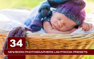 34 پریست لایت روم عکس نوزاد و Camera Raw و اکشن کمرا راو فتوشاپ Newborn Photographers Lightroom Presets